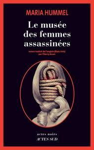 Maria Hummel - Le Musée des femmes assassinées.