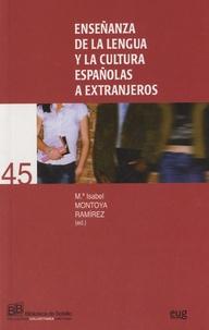 María Isabel Montoya Ramírez - Enseñanza de la lengua y la cultura españolas a extranjeros.