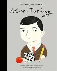 María Isabel Sánchez Vegara et Ashling Lindsay - Alan Turing.
