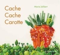 Maria Jalibert - Cache cache carotte.
