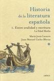 Maria-Jesus Lacarra et Juan Manuel Cacho Blecua - Historia de la literatura española - 1. Entre oralidad y escritura.
