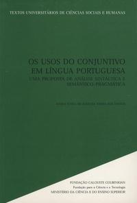 Maria Joana de Almeida Vieira Dos Santos - Os Usos do Conjuntivo em Língua Portuguesa - Uma proposta de analise sintactica e semantico-pragmatica.