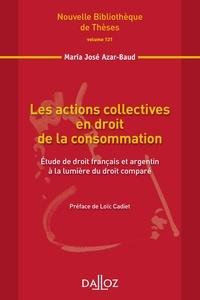 Maria José Azar-Baud - Les actions collectives en droit de la consommation - Etude de droit français et argentin à la lumière du droit comparé.