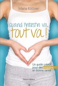 Quand lintestin va, tout va! - Un guide créatif pour des intestins en bonne santé.pdf