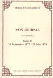 Mariâ Konstantinovna BaÏskirceva - Mon journal - Tome XI, 26 septembre 1877 - 22 juin 1878.