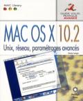 Maria Langer - Mac OS X 10.2 - Unix, réseau, paramétrages avancés.
