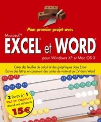 Mon Premier Projet Avec Excel Et Word Pour Windows XP Mac OS X