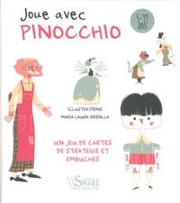 Maria-Laura Brenlla - Joue avec Pinocchio - Un jeu de cartes de stratégie et embûches.