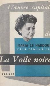 Maria Le Hardouin et Charles Plisnier - La voile noire.