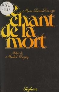 Maria Letizia Cravetto et Michel Deguy - Le chant de la mort.