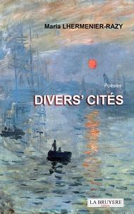 Maria Lhermenier-Razy - Divers' cités.