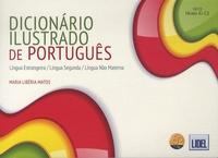 Maria Libéria Matos - Dicionário ilustrado de português - Lingua estrangeira, lingua segunda, lingua não materna.