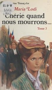 Maria Lodi - Chérie, quand nous mourrons... (3). Le sang de Paris.