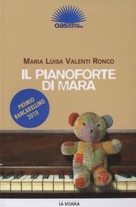 Maria Luisa Valenti-Ronco - Il pianoforte di Maria.