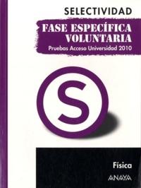 Selectividad Pruebas de 2010- Fisica - Maria Luz Garcia Alvarez  