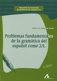 Maria Luz Gutierrez Araus - Problemas Fundamentales de la gramatica del espagnol como 2/L.