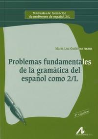 Birrascarampola.it Problemas Fundamentales de la gramatica del espagnol como 2/L Image