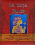Maria Mantovani et Filippo Cappelli - Le Corps Humain.
