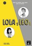 Maria Martin et Laura Zuheros Garrido - Lola y Leo 1 - Libro del profesor.