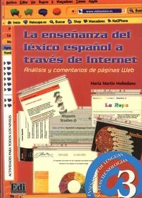 Maria Martin Mohedano - La ensenanza del lexico espanol - Analisis y comentarios de paginas Web para la practica y adquisicion de vocabulario.