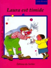 Maria Martinez i Vendrell et Roser Capdevila - Avec des mots  : Laura est timide.