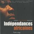 Maria Maylin et Geneviève Laffont - Indépendances africaines - Le cinquantenaire 1960-2010.