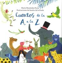 Maria Menéndez-Ponte et Sandra de la Prada - Cuentos de la A a la Z.
