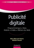 Maria Mercanti-Guérin et Michèle Vincent - Publicité digitale.