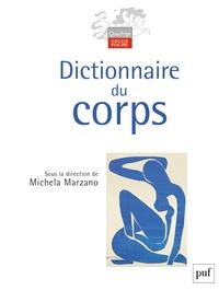 Dictionnaire du corps - Maria Michela Marzano |