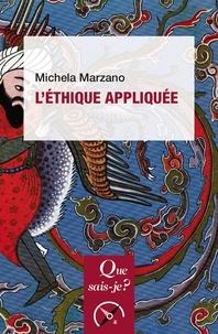 Maria Michela Marzano - L'éthique appliquée.