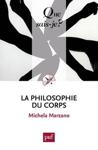 Maria Michela Marzano - La philosophie du corps.