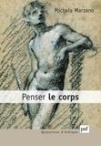 Maria-Michela Marzano Parisoli - Penser le corps.