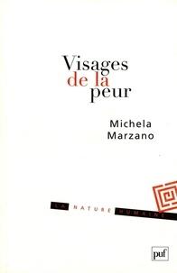 Maria Michela Marzano - Visages de la peur.