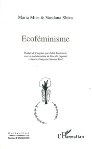 Maria Mies et Vandana Shiva - Ecoféminisme.