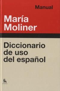 María Moliner - Diccionario del uso del español.