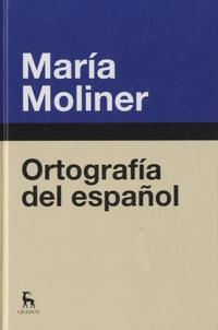 María Moliner - Ortografía del español.