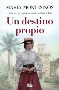María Montesinos - Un destino propio.