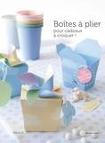 Maria O - Boites à plier pour cadeaux à croquer !.