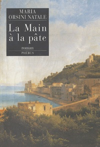 Maria Orsini Natale - La Main à la pâte.