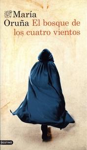 Maria Oruña - El bosque de los cuatro vientos.