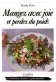 Maria Petre - Mangez avec joie et perdez du poids.