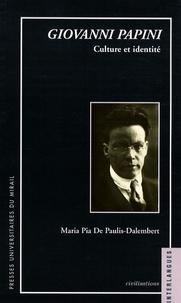 Maria Pia De Paulis-Dalembert - Giovanni Papini - Culture et identité.