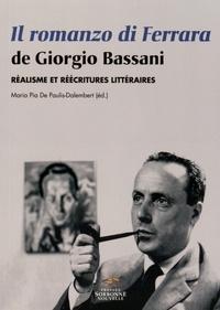 Maria Pia De Paulis-Dalembert - Il romanzo di Ferrara de Giorgio Bassani - Réalisme et réécritures littéraires.