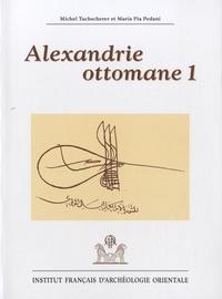 Maria Pia Pedani et Michel Tuchscherer - Alexandrie ottomane 1.
