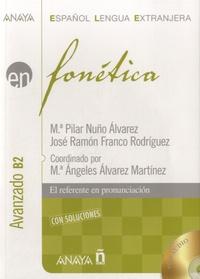 Maria Pilar Nuño Alvarez et José Ramon Franco Rodriguez - En fonética Avanzado B2. 2 CD audio