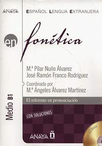 Maria Pilar Nuño Alvarez et José Ramon Franco Rodriguez - En fonética Medio B1. 2 CD audio