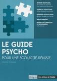 Maria Poblete - Le guide psycho pour une scolarité réussie.