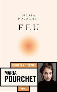 Maria Pourchet - Feu.