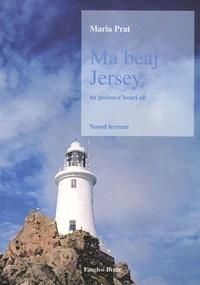 Maria Prat - Ma beaj Jersey - Ha peziou-c'hoari all.