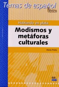 Maria Prieto Grande - Hablando en plata - Modismos y metaforas culturales.